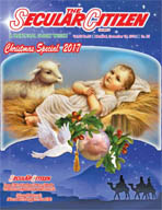 The Secular Citizen Christmas Issue 2017